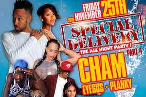 Special Delivery The All Night Party featuring CHAM & Eyesus @ Empire Banquet Hall