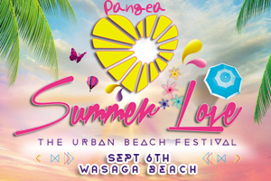 Pangea Summer Love Urban Beach Festival Wasaga Beach